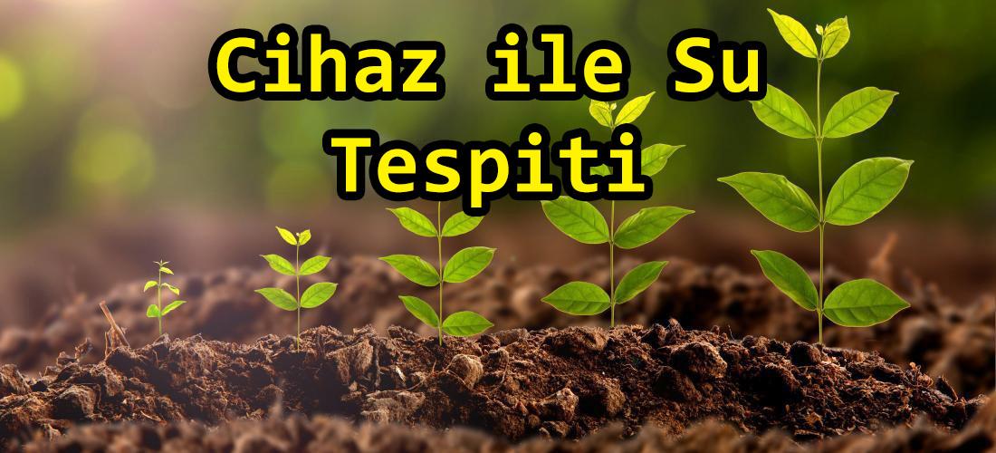 Cihaz ile Su Tespiti1
