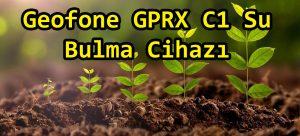 Geofone GPRX C2 Su Bulma Cihazı